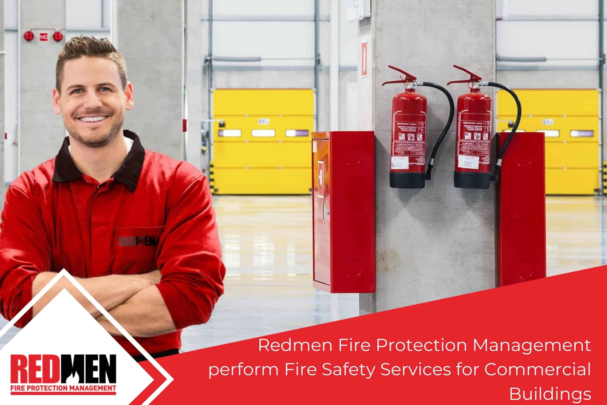 Redmen Fire Protection Management perform Fire Safety Services for Commercial Buildings