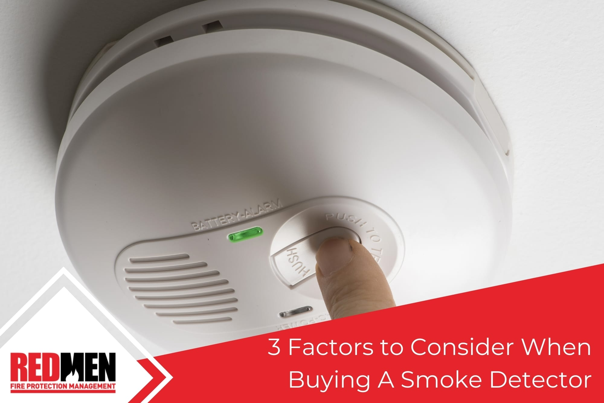 3 Factors to Consider When Buying A Smoke Detector