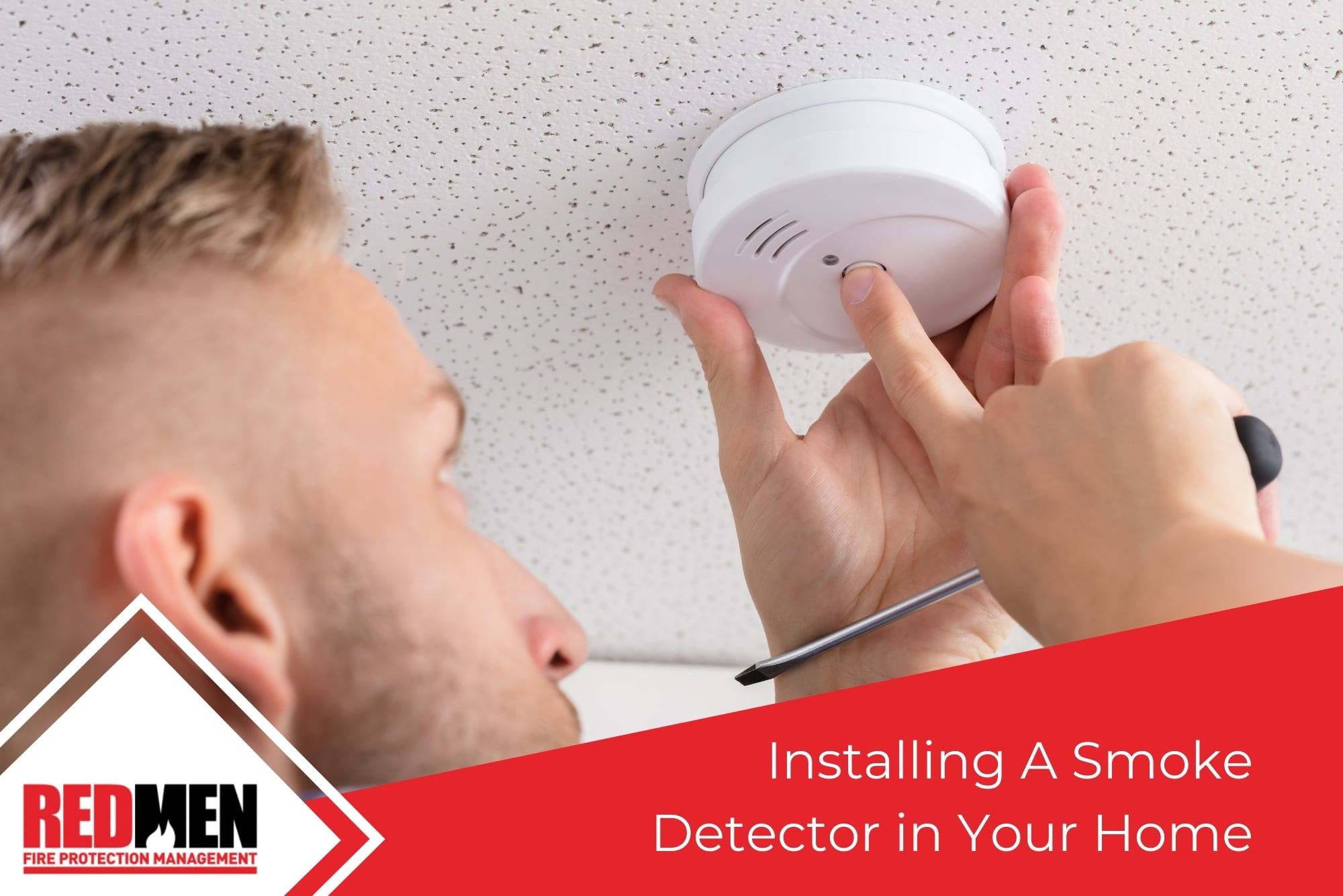 Installing A Smoke Detector in Your Home